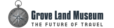 Grove Land Museum – The Future of Travel